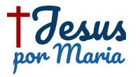Jesus por Maria
